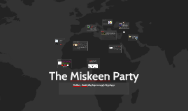 The Miskeen Party