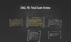 ENGL 145: Final Exam Review