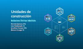 Unidades de construcción y sus estructuras