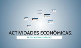 Copy of ACTIVIDADES ECONÓMICAS