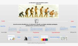 Copy of La educación como fenómeno social e individual