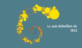 Le Juin Rébellion de 1832