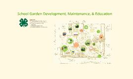 School Garden Development, Maintenance & Education