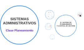 274 Sistemas Administrativos - Clase Planeamiento