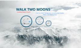 Walk Two Moons: Period 6 ELA