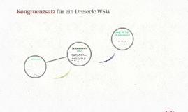 Kongruenzsatz für ein Dreieck: WSW