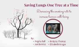 Copy of Saving Lungs One Tree at a Time