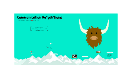 "Communication Re""yak""tions"