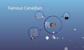 Famous Canadian