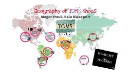TOMS Shoes Geography