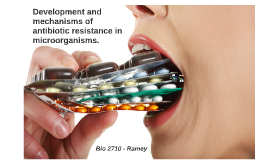 Development and mechanisms of antibiotic resistance in micro
