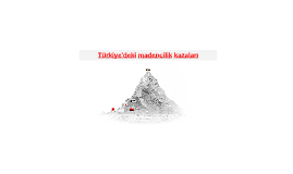 Türkiye'deki madencilik kazaları