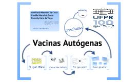 Vacinas Autógenas