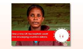 How a new UK tax loophole could cost developing countries billions SP