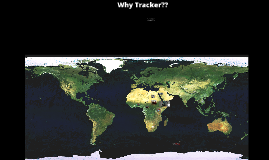 Why Tracker??