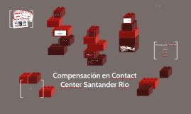 Copy of Compensación en Contact Center Santander Rio
