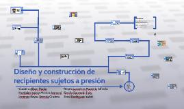 Diseño y construcción de recipientes sujetos a presión