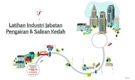 Latihan Industri Jabatan Pengairan & Saliran Kedah