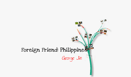 Foreign Friend - Philippines