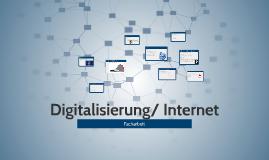 Digitalisierung/ Internet