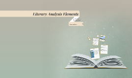 Literary Analysis Elements