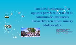 Familias Resilientes: Una apuesta para la superación de cons