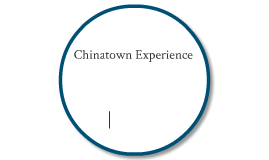 Chinatown Experiences