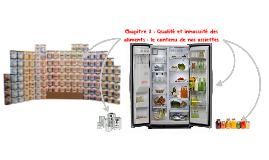 Chapitre 2 : Qualité et innocuité des aliments : le contenu