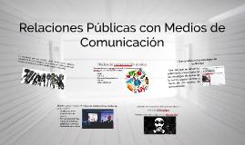 Relaciones Públicas con Medios de Comunicación