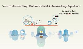 Year 11 Accounting: Balance sheet & Accounting Equition