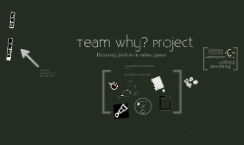 Team Why? Team Project