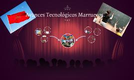 Avances Tecnológicos Marruecos.