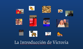La Introduccion de Victoria