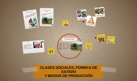 CLASES SOCIALES, FORMAS DE ESTADO