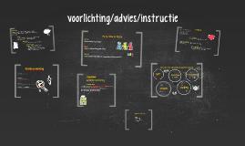 voorlichting/advies/instructie