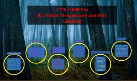 1776 - 1800 American Era
