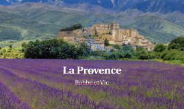 La Provence, villes et gastronomie
