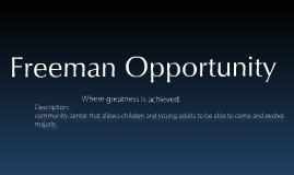 freeman opportunity