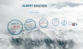 Copy of ALBERT EINSTEIN : VIDA Y OBRA