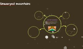 Unwarped mountains