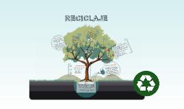 campaña ecologia RECICLAJE