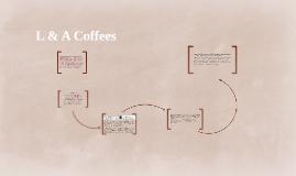 L & A Coffees