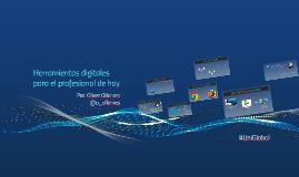 Herramientas digitales para el profesional de hoy