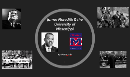 James Meredith & the University of Mississippi