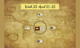 Copy of Week 33: April 21-25