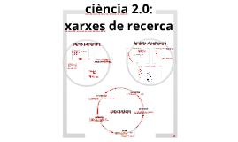Ciència 2.0: xarxes de recerca