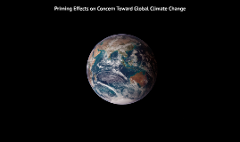 Priming Effects on Concern Toward Global Climate Change