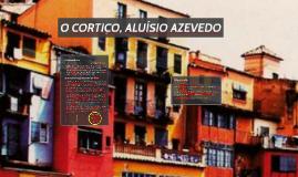 O CORTIÇO, ALUÍSIO AZEVEDO