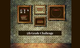 5th Grade Challenge