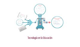 Copy of Tecnología en la Educación